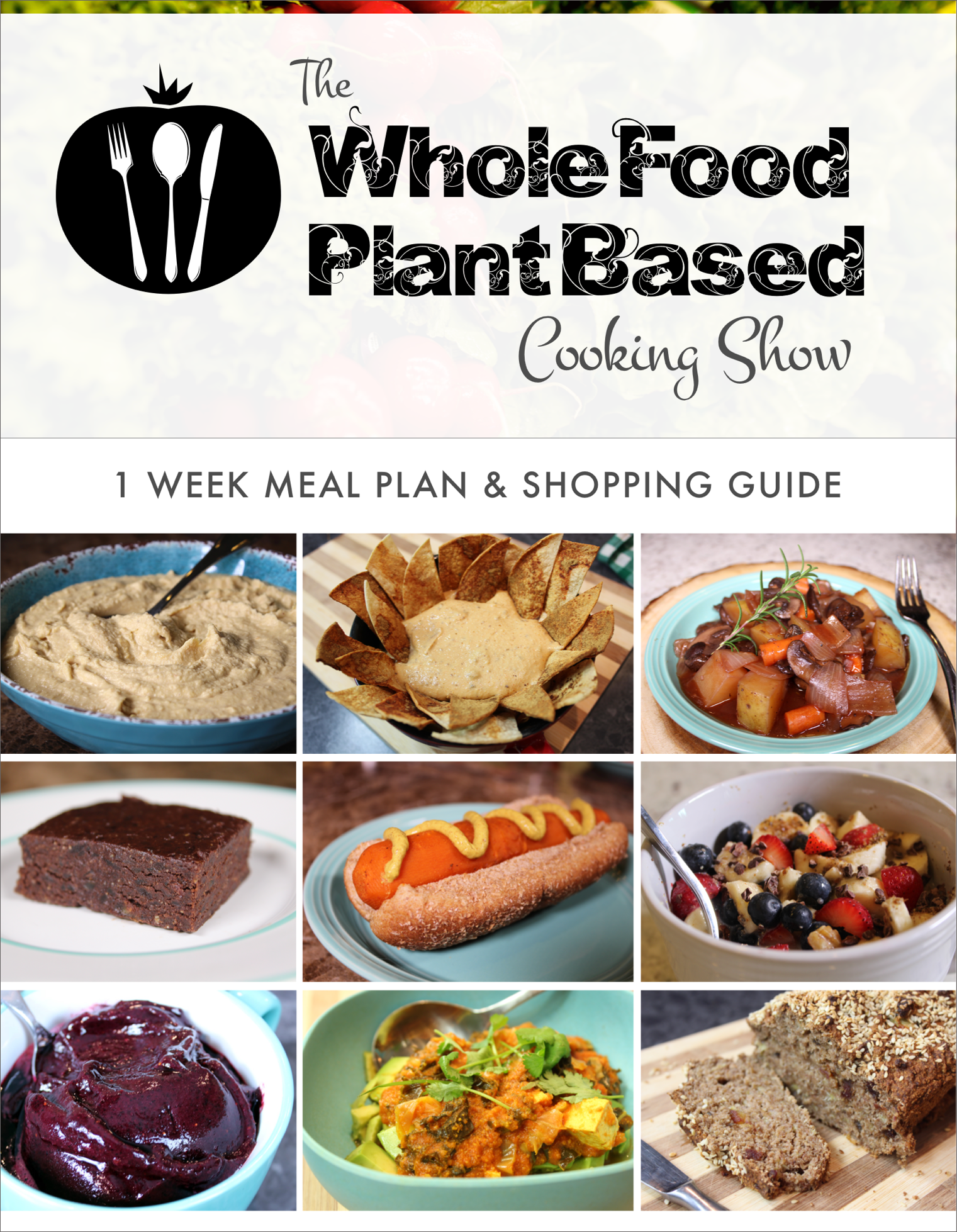 Products The Whole Food Plant Based Cooking Show